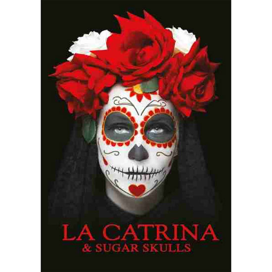 La Catrina and Sugar Skulls Vol 1